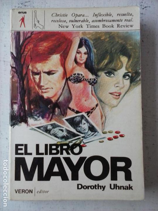 ERUS - VERON EDITOR 1974 - EL LIBRO MAYOR - DOROTHY UHNAK (Libros de segunda mano (posteriores a 1936) - Literatura - Narrativa - Terror, Misterio y Policíaco)