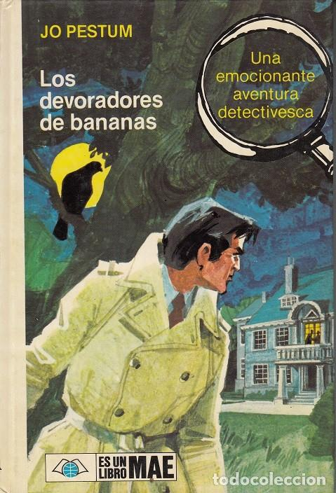 JO PESTUM 2023 - LOS DEVORADORES DE BANANAS - ES UN LIBRO MAE (Libros de segunda mano (posteriores a 1936) - Literatura - Narrativa - Terror, Misterio y Policíaco)