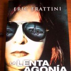 Libros de segunda mano: ERIC FRATTINI. LA LENTA AGONÍA DE LOS PECES.. Lote 122138283