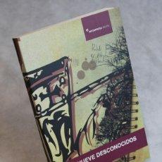 Libros de segunda mano: LOS NUEVE DESCONOCIDOS,BALTASAR MAGRO,EDITA INFORPRESS,2010.. Lote 122997907