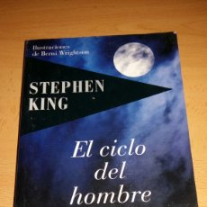 Libros de segunda mano: EL CICLO DEL HOMBRE LOBO. STEPHEN KING. Lote 123369774