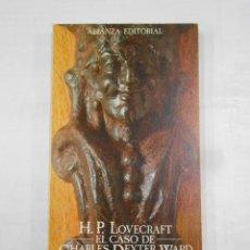 Libros de segunda mano: EL CASO DE CHARLES DEXTER WARD. - H. P. LOVECRAFT. ALIANZA EDITORIAL Nº 721. TDK264. Lote 125049531