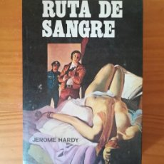 Libros de segunda mano: RUTA DE SANGRE, JEROME HARDY. COLECCION EROTICA EDICIONES PETRONIO 1978. Lote 125118051