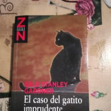 Libros de segunda mano: EL CASO DEL GATITO IMPRUDENTE - ERLE STANLEY GARDNER. Lote 125222943