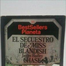 Libros de segunda mano: EL SECUESTRO DE MISS BLANDISH / HADLEY CHASE,. Lote 125284667