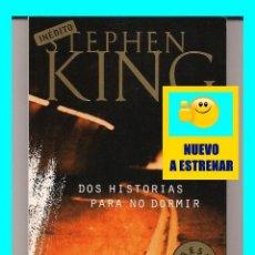 Libros de segunda mano - DOS HISTORIAS PARA NO DORMIR - STEPHEN KING - RANDOM HOUSE MONDADORI - 2004 - NUEVO DE DISTRIBUIDOR - 125335595