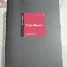 Libros de segunda mano: JOSE MARIA LATORRE, CODEX NIGRUM, EDELVIVES. Lote 125825691