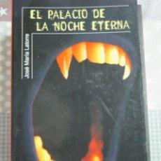 Libros de segunda mano: JOSE MARIA LATORRE, EL PALACIO DE LA NOCHE ETERNA, ALFAGUARA. Lote 125825771