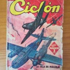 Libros de segunda mano: HOMBRES AUDACES 13 CICLON LA ISLA DE MOLOKAI, M. DE AVILES BALAGUER. EDITORIAL MOLINO . Lote 125826451