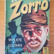 Libros de segunda mano: EL ZORRO 11 WYLKYE EL SOLITARIO, JORGE SALGADO RUIZ. EDITORIAL MATEU . Lote 125826847