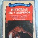 Libros de segunda mano: HISTORIAS DE VAMPIROS, ANTOLOGIA DE OBELISCO CON VAZQUEZ MONTALBAN, GUARNER, SARDUY, ETC.. Lote 125834791