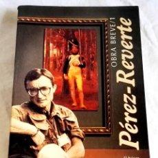Libros de segunda mano: OBRA BREVE / 1; ARTURO PÉREZ - REVERTE / ALFAGUARA 1995. Lote 125889219