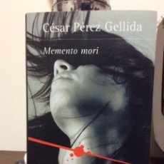 Libros de segunda mano: MEMENTO MORI. CÉSAR PÉREZ GELLIDA. PRIMERA EDICIÓN. 2013. SANTILLANA EDICIONES GENERALES S.L. Lote 126547716