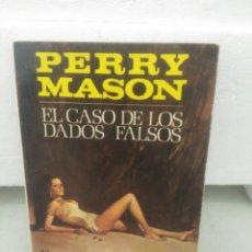 Libros de segunda mano: EL CASO DE LOS DADOS FALSOS .PERRY MASON. Lote 126911227