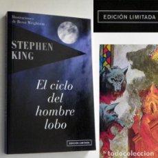 Libros de segunda mano: EL CICLO DEL HOMBRE LOBO - LIBRO - STEPHEN KING - NOVELA DE TERROR - EDICIÓN LIMITADA - ILUSTRADA. Lote 127789171