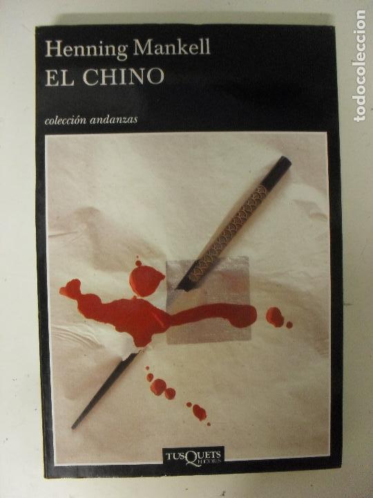 c3e5ea70 el chino, henning mankell Encuadernación de tapa blanda TusQuets 2008  Narrativa. 480 páginas Español