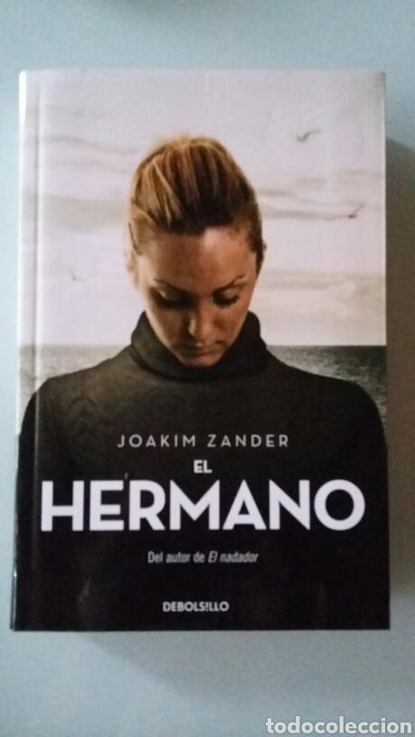 EL HERMANO. JOAKIM ZANDER. 2017 (Libros de segunda mano (posteriores a 1936) - Literatura - Narrativa - Terror, Misterio y Policíaco)
