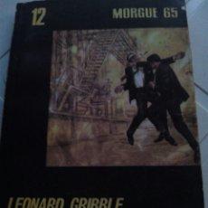 Libros de segunda mano: MORGUE 65 N°12. ASESINATO ATÓMICO. LEONARD GRIBBLE. Lote 128176840