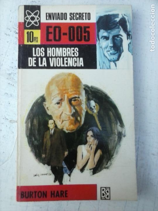 ENVIADO SECRETO Nº 92 - BURTON HARE - LOS HOMBRES DE LA VIOLENCIA - VER FOTOS - 1969 BRUGUERA (Libros de segunda mano (posteriores a 1936) - Literatura - Narrativa - Terror, Misterio y Policíaco)