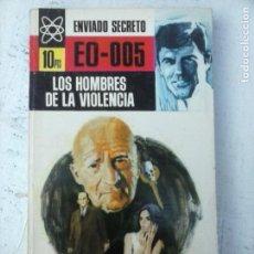 Libros de segunda mano: ENVIADO SECRETO Nº 92 - BURTON HARE - LOS HOMBRES DE LA VIOLENCIA - VER FOTOS - 1969 BRUGUERA. Lote 128183619