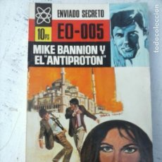Libros de segunda mano: ENVIADO SECRETO Nº 88 - BURTON HARE -MIKE BANNION Y EL ANTIPROTON - VER FOTOS - 1969 BRUGUERA. Lote 128185267