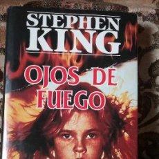 Libros de segunda mano: OJOS DE FUEGO, DE STEPHEN KING. EDICION BUSCADISIMA. TAPA DURA Y SOBRECUBIERTA. ABRIL, 1982.. Lote 129352235