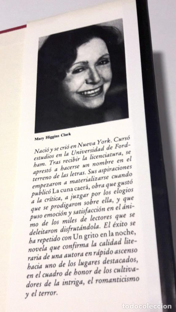 Libros de segunda mano: UN GRITO EN LA NOCHE - MARY HIGGINS CLARK - 1991 - Foto 5 - 130129203