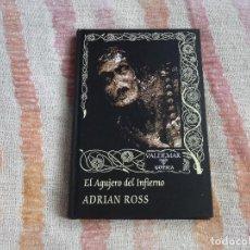 Libros de segunda mano: EL AGUJERO DEL INFIERNO - ADRIAN ROSS (VALDEMAR GOTICA 23) - TAPA DURA. Lote 130504538
