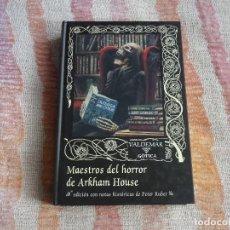 Libros de segunda mano: MAESTROS DEL HORROR DE ARKHAM HOUSE. PETER RUBER (VALDEMAR GOTICA 50) - TAPA DURA. Lote 130505642