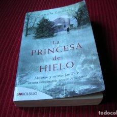 Libros de segunda mano: NOVELA LA PRINCESA DE HIELO.POR CAMILLA LÄCKBERG.EN ESPAÑOL.. Lote 130987204
