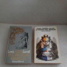 Libros de segunda mano: LEWIS CARROLL - ALICIA EN EL PAÍS DE LAS MARAVILLAS / A TRAVÉS DEL ESPEJO. ALIANZA. Lote 131052680