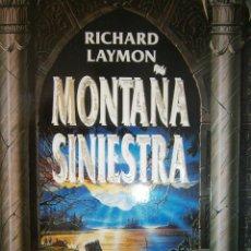 Libros de segunda mano: LA MONTAÑA SINIESTRA RICHARD LAYMON GRIJALBO 1 EDICION 1993. Lote 217758632