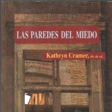 Libros de segunda mano: LAS PAREDES DEL MIEDO - KATHRYN CRAMER - COLECCIÓN LUNA OSCURA Nº 1 - GRUPO LIBRO 88, 1991.. Lote 131153212