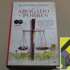 Libros de segunda mano: COSANO, JUAN PEDRO:EL ABOGADO DE POBRES. Lote 131281963