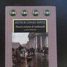 Libros de segunda mano: NUESTRO VISITANTE DE MEDIANOCHE Y OTRAS HISTORIAS - ARTHUR CONAN DOYLE - VALDEMAR AVATARES. Lote 132513142