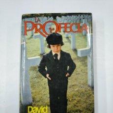 Libros de segunda mano: LA PROFECÍA. - DAVID SELTZER. TDK352. Lote 133035778