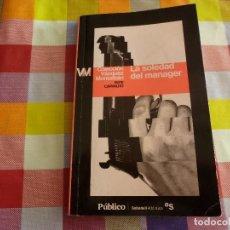 Libros de segunda mano: LIBRO-LA SOLEDAD DEL MANAGER-(SERIE PEPE CARVALHO)-MANUEL VAZQUEZ MONTALBAN.. Lote 133548254