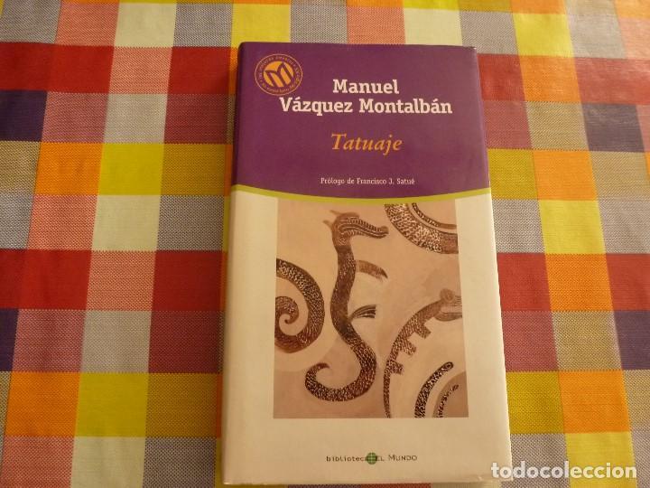 LIBRO-TATUAJE (SERIE PEPE CARVALHO)-MANUEL VAZQUEZ MONTALBAN (Libros de segunda mano (posteriores a 1936) - Literatura - Narrativa - Terror, Misterio y Policíaco)