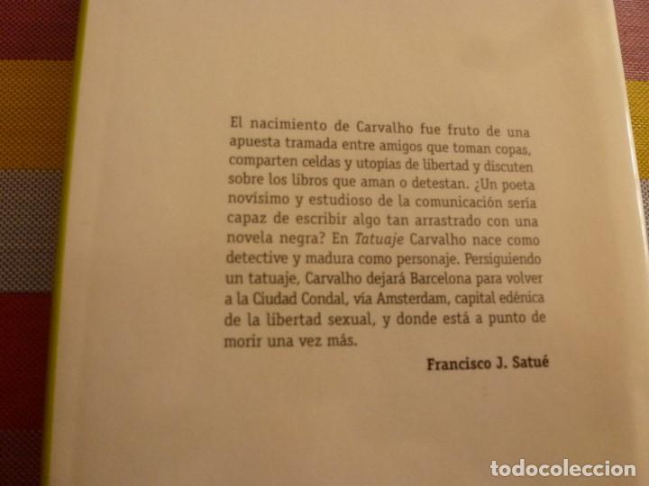 Libros de segunda mano: LIBRO-TATUAJE (SERIE PEPE CARVALHO)-MANUEL VAZQUEZ MONTALBAN - Foto 2 - 133714698