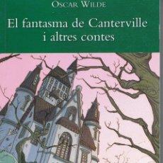 Libros de segunda mano: EL FANTASMA DE CANTERVILLE I ALTRES CONTES (EN CATALAN). Lote 133773798