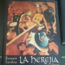 Libros de segunda mano: LA HEREJIA ROMAIN SARDOU. Lote 133893863