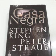 Libros de segunda mano: CASA NEGRA - STEPHEN KING, PETER STRAUB - PLAZA & JANÉS, PRIMERA EDICIÓN: 2002. Lote 134129514