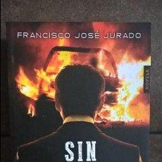Libros de segunda mano: SIN EPITAFIO. FRANCISCO JOSE JURADO. EL REGRESO DEL INSPECTOR BENEGAS. ALGAIDA 2015 1ª EDICION. . Lote 134410590