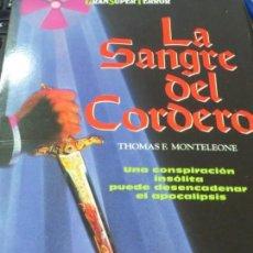 Libros de segunda mano: LA SANGRE DEL CORDERO THOMAS F. MONTELEONE EDIT MARTÍNEZ ROCA AÑO 1993. Lote 143246497