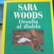 Libros de segunda mano: DESAFÍA AL DIABLO SARA WOODS EDIT LAIA AÑO 1986. Lote 135118574