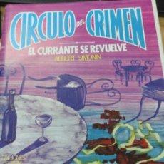 Libros de segunda mano: CIRCULO DEL CRIMEN EL EL CURRANTE SE REVUELVE ALBERT SIMONIN EDIT FORUM 1984. Lote 135318774