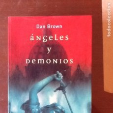 Libros de segunda mano: ÁNGELES Y DEMONIOS, DAN BROWN. Lote 135353530