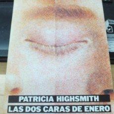 Libros de segunda mano: LAS DOS CARAS DE ENERO PATRICIA HIGHSMITH EDIT ALIANZA AÑO 1985. Lote 135402318
