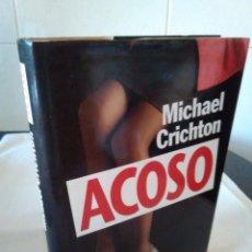 Libros de segunda mano: 124-ACOSO, MICHAEL CRICHTON, 1994. Lote 136073158
