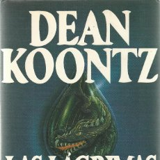 Libros de segunda mano: DEAN KOONTZ-LAS LÁGRIMAS DEL DRAGÓN.EDICIONES B.1994.. Lote 137206162
